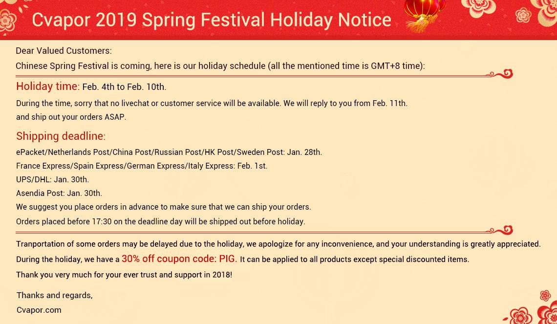 Cvapor 2019 Spring Festival Holiday Notice